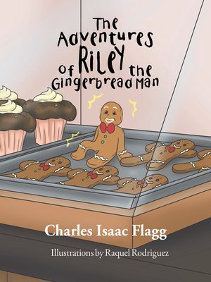 cover image of The Adventures of Riley the Gingerbread Man
