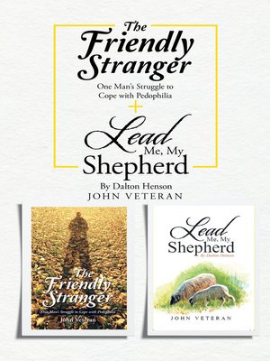 cover image of The Friendly Stranger + Lead Me, My Shepherd