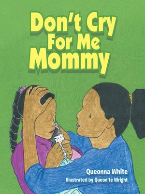 cover image of Don't Cry for Me Mommy