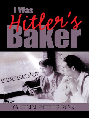 cover image of I Was Hitler's Baker