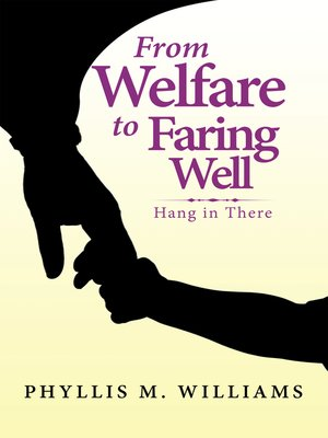 cover image of From Welfare to Faring Well