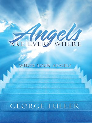 cover image of Angels Are Every Where