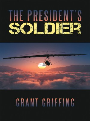 cover image of The President'S Soldier