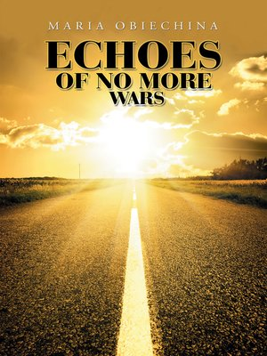 cover image of Echoes of No More Wars