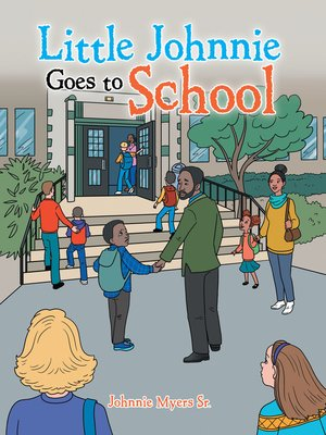 cover image of Little Johnnie Goes to School
