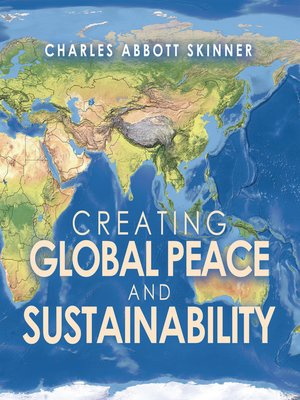 cover image of Creating Global Peace and Sustainability