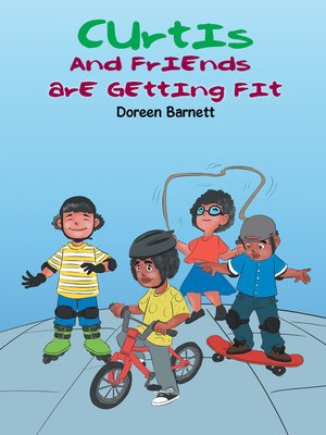cover image of Curtis and Friends Are Getting Fit