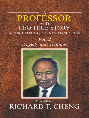 cover image of A Professor and Ceo True Story