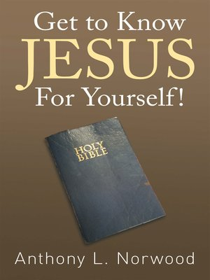 cover image of Get to Know Jesus for Yourself!