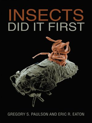 cover image of Insects Did It First