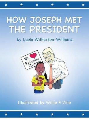 cover image of How Joseph Met the President