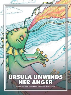 cover image of Ursula Unwinds Her Anger