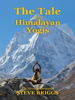 cover image of The Tale of the Himalayan Yogis