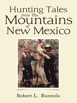cover image of Hunting Tales   from      	The Mountains   of   New Mexico