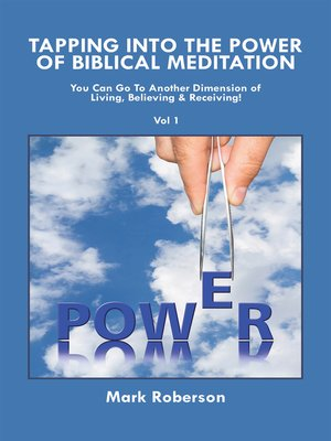 cover image of Tapping into the Power of Biblical Meditation