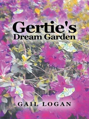 cover image of Gertie's Dream Garden