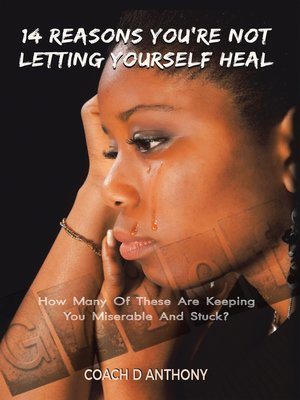 cover image of 14 Reasons You'Re Not Letting Yourself Heal