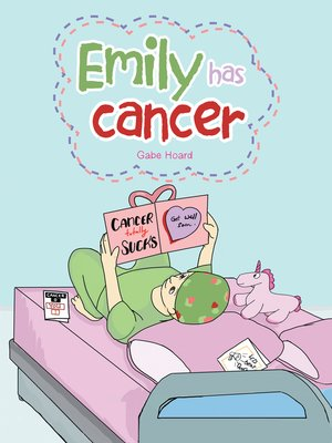 cover image of Emily Has Cancer