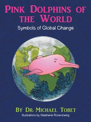 cover image of Pink Dolphins of the World