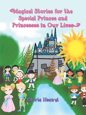 cover image of Magical Stories for the Special Princes and Princesses in Our Lives