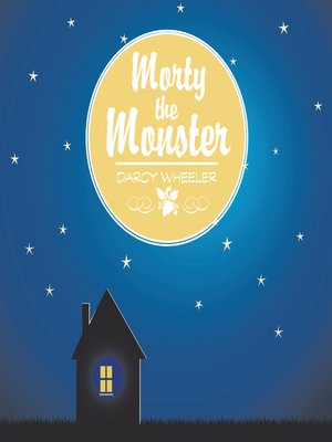 cover image of Morty the Monster