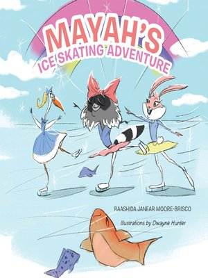 cover image of Mayah's Ice Skating Adventure