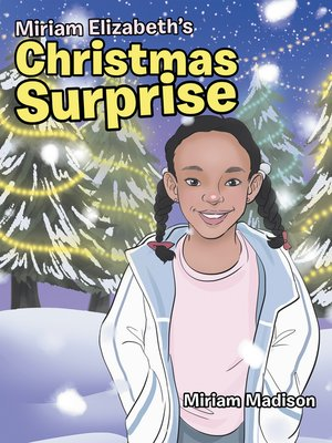 cover image of Miriam Elizabeth's Christmas Surprise