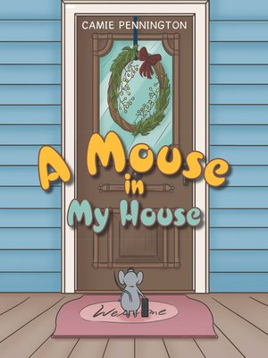 cover image of A Mouse in My House
