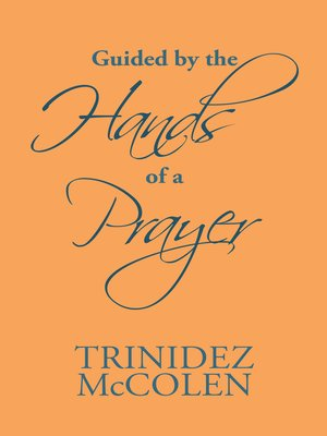 cover image of Guided by the Hands of a Prayer