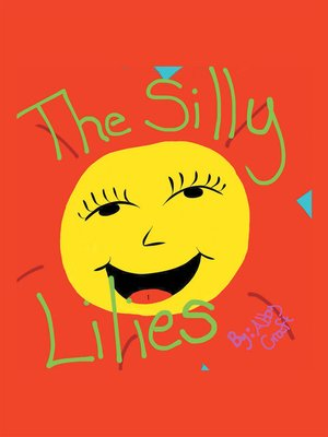 cover image of The Silly Lilies