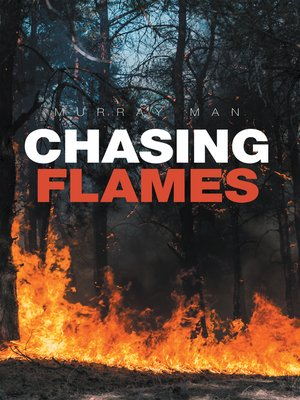 cover image of Chasing Flames