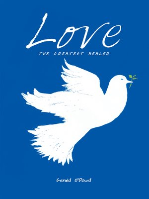 cover image of Love the Greatest Healer