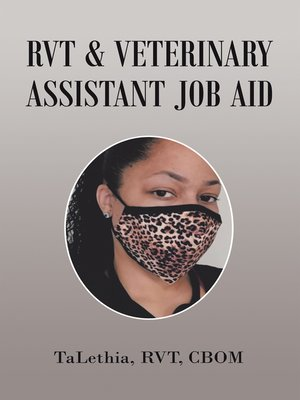 cover image of Rvt & Veterinary Assistant Job Aid