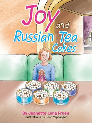 cover image of Joy and Russian Tea Cakes