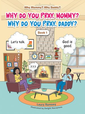 cover image of Why Do You Pray, Mommy? Why Do You Pray, Daddy?