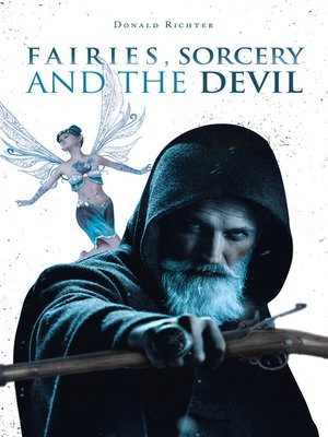 cover image of Fairies, Sorcery and the Devil