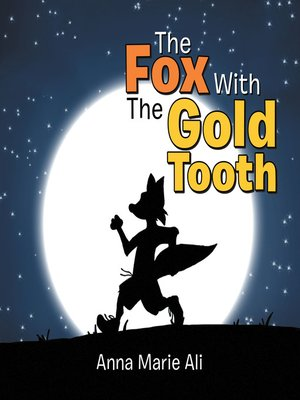 cover image of The Fox with the Gold Tooth