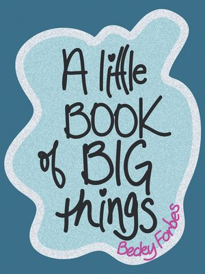 cover image of A Little Book of Big Things
