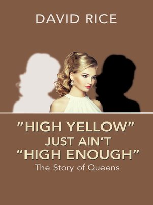 "cover image of ""High Yellow"" Just Ain'T ""High Enough"""