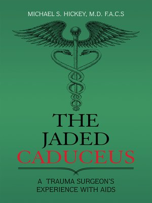cover image of The Jaded Caduceus