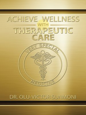 cover image of Achieve Wellness with Therapeutic Care