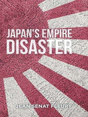 cover image of The Japanese Empire Disaster