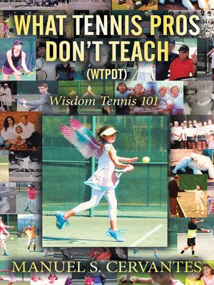 cover image of What Tennis Pros Don'T Teach (Wtpdt)