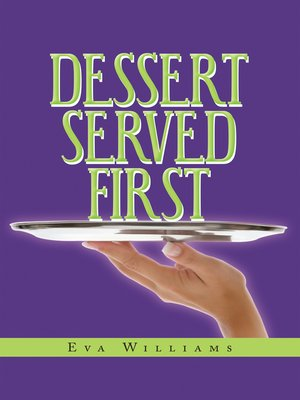 cover image of Dessert Served First