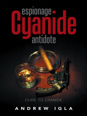 cover image of Espionage Cyanide Antidote