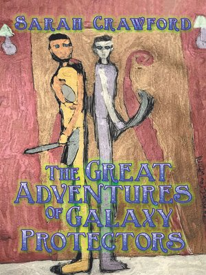 cover image of The Great Adventures of Galaxy Protectors