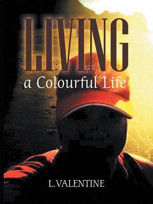 cover image of Living a Colourful Life