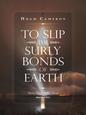 cover image of To Slip the Surly Bonds of Earth
