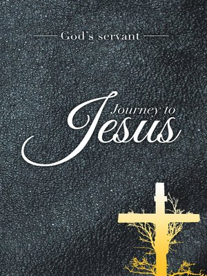 cover image of Journey to Jesus