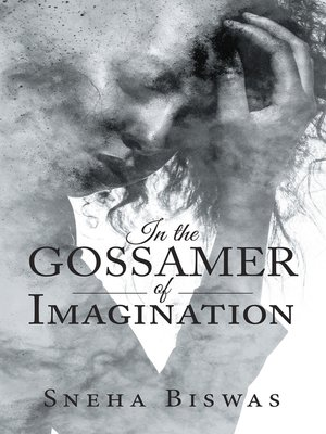 cover image of In the Gossamer of Imagination
